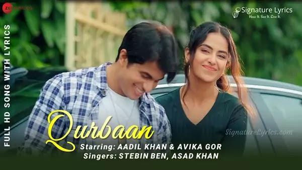 Qurbaan Lyrics - Stebin Ben & Asad Khan | Aadil Khan & Avika Gor