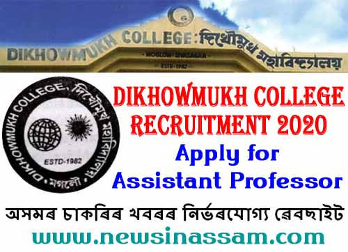 Dikhowmukh College Recruitment 2020