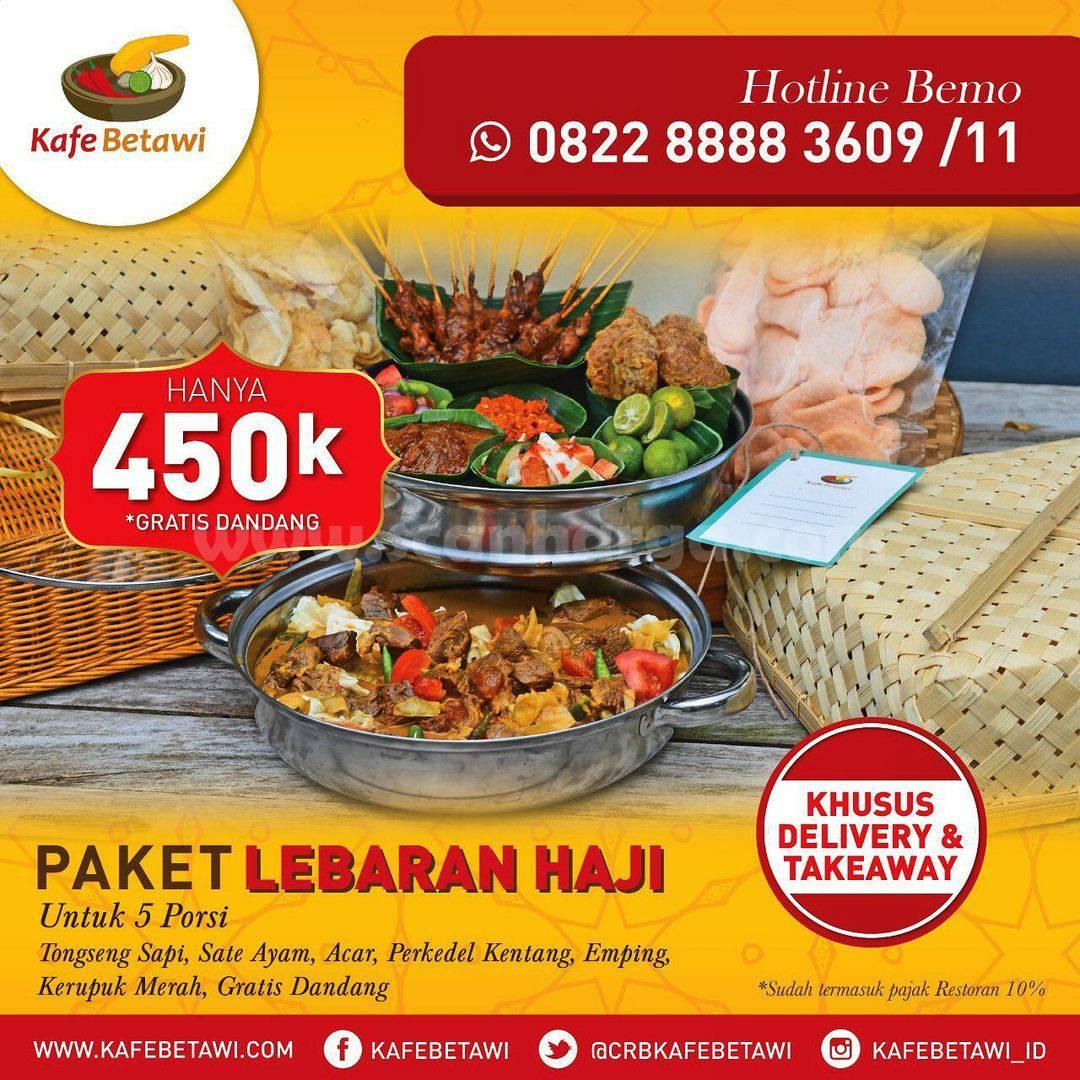 KAFE BETAWI Promo Paket LEBARAN HAJI (5 Porsi) + GRATIS Rendang harga cuma 450K