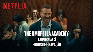 Lista Netflix – Erros de gravação de The Umbrella Academy – Minha Lista Netflix com Kaique Brito