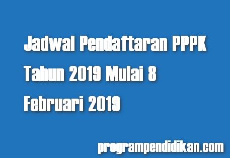 Jadwal Pendaftaran PPPK Tahun 2019 Mulai 8 Februari 2019