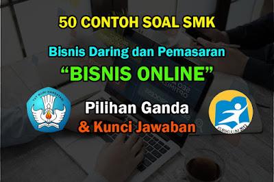 Soal Bisnis Daring dan Pemasaran Bisnis Online Jawaban