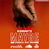 AUDIO | KEMUNTO - MAYBE | MP3 DOWNLOAD