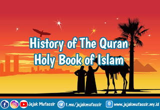 History of The Quran: Holy Book of Islam