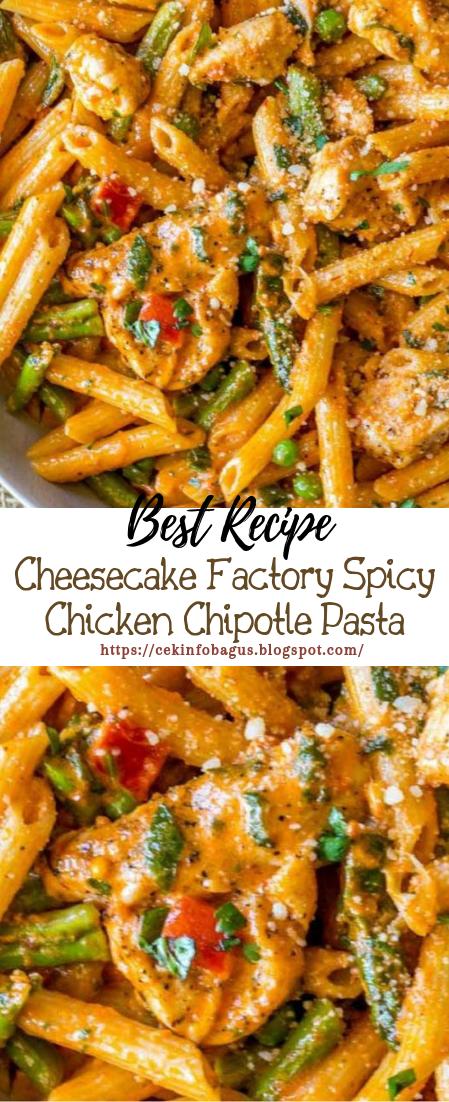 Cheesecake Factory Spicy Chicken Chipotle Pasta #dinnerrecipe #food #amazingrecipe