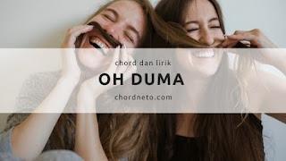 Oh Duma Chord dan Lirik Judika Sihotang (Video)
