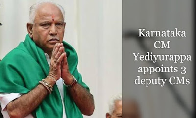 Karnataka CM Yediyurappa appoints 3 deputy CMs, check here who is the deputy CM appointed in Karnataka
