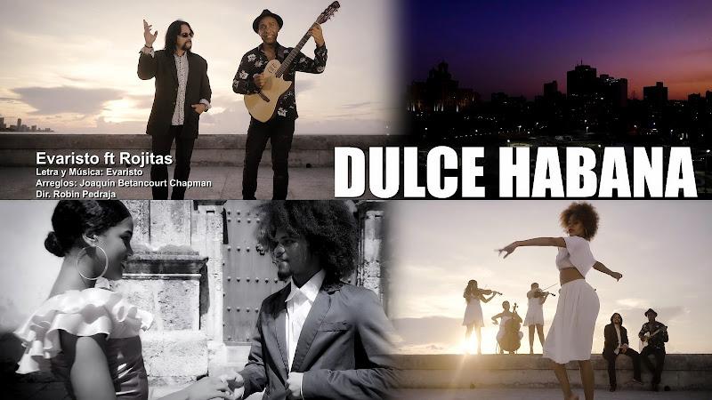 Evaristo & Rojitas - ¨Dulce Habana¨ - Videoclip - Director: Robin Pedraja. Portal Del Vídeo Clip Cubano