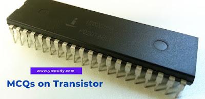 Transistor mcq
