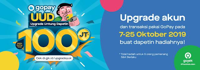 #GOPAY - #Promo Hadiah 100 Juta Dengan Upgrade Akun (s.d 25 Okt 2019)