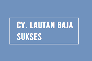 CV. Lautan Baja Sukses