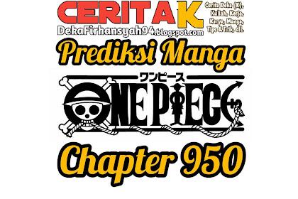 Prediksi Manga One Piece Chapter 950