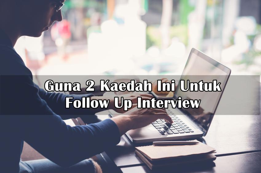cara follow up selepas interview