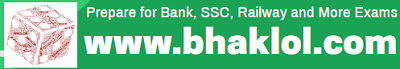 Prepare for Bank, SSC, Railway and More Exams | Bhaklol.Com