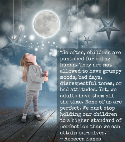 Punishing Children For Being Human Rebecca Eanes