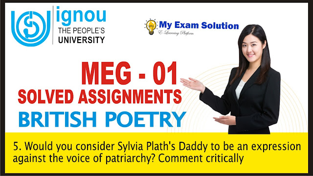sylvia plath's daddy, sylvia palth, ignou solved assignments, meg ignou assignments, about sylvia plath, critically comment on the sylvia plath