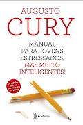 Manual para jovens estressados más muito inteligentes pdf - Augusto Cury