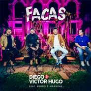 Facas – Diego e Victor Hugo, Bruno e Marrone