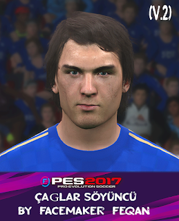 PES 2017 Faces Caglar Soyuncu by Feqan