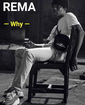 Download Rema – Why Mp3, music