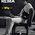 "Download Mp3 ""Why"" – Rema"