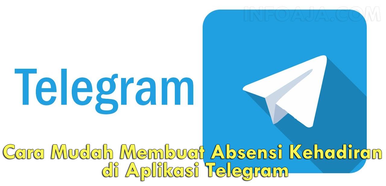Cara Membuat Absensi di Telegram