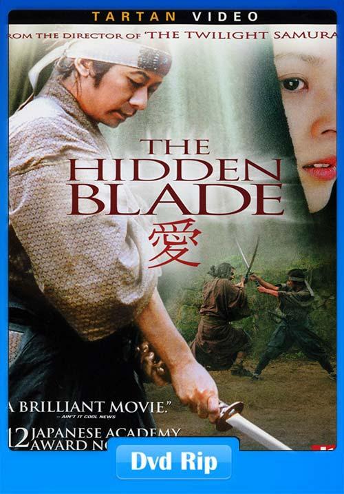 The Hidden Blade 2004 DVDRip x264 | 480p 300MB | 100MB HEVC Poster