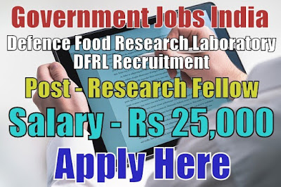 Defence Food Research Laboratory DFRL Recruitment 2018