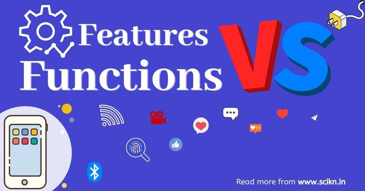 Difference between features and functions