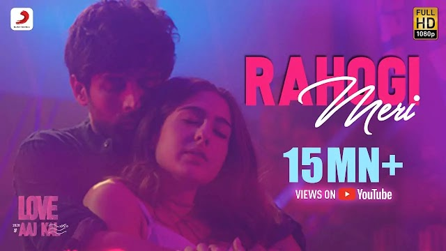 Rahogi Meri  Lyrics | Love aaj kal | Sound7lyrics