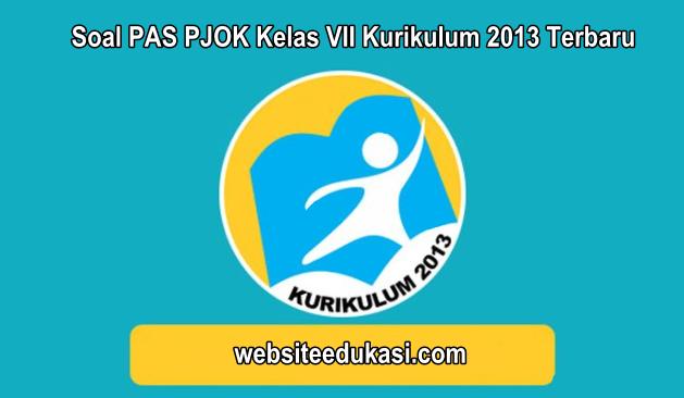 Soal Pas Pjok Kelas 7 Kurikulum 2013 Tahun 2020 2021 Websiteedukasi Com