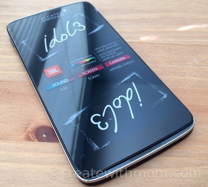 Create With Mom: Alcatel One Touch Idol 3 Smartphone on a Budget