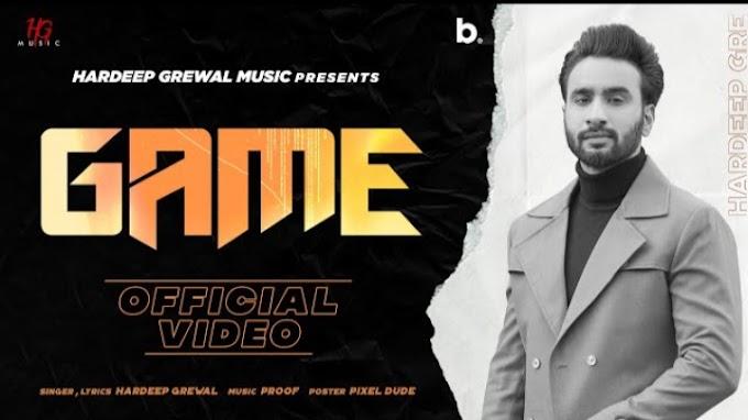 Game Lyrics – Hardeep Grewal
