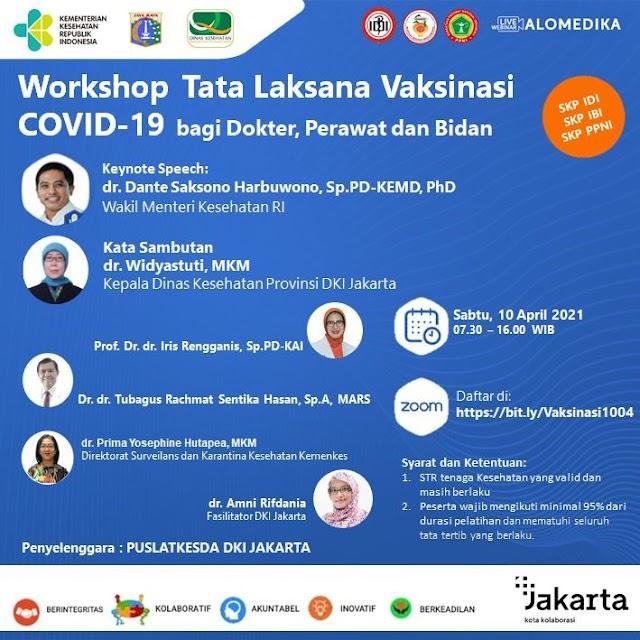 (GRATIS SKP IDI, IBI, PPNI) Workshop Tata Laksana Vaksinasi Covid-19 bagi Dokter, Perawat dan Bidan