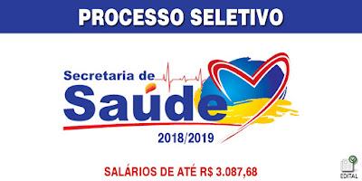 Processo Seletivo Secretaria da Saúde 2018 - Confira as vagas disponíveis e inscreva-se