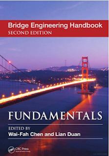 FundamentaLS Bridge Engineering Handbook SECOND EDITION by Wai-Fah Chen and Lian Duan