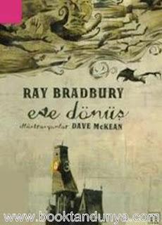 Ray Bradbury - Eve Dönüş