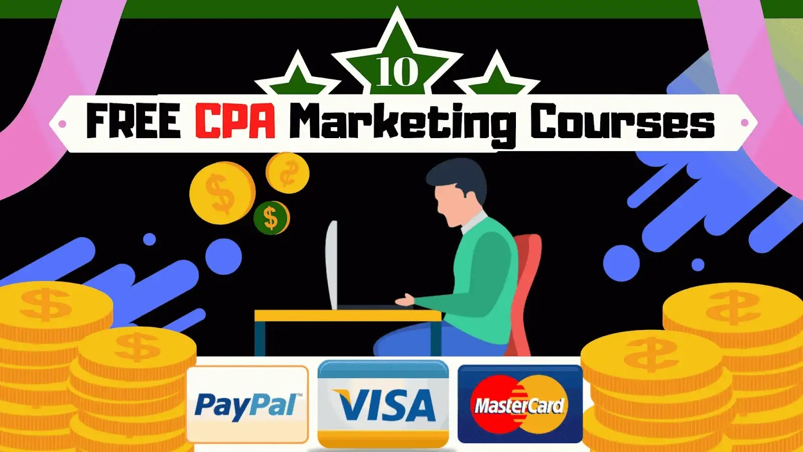 The Best 10 Free Paid CPA Marketing Courses