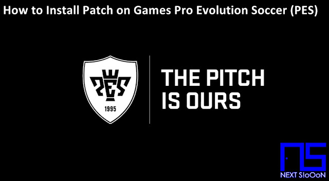 How to Install Patch to Game Pro Evolution Soccer (PES), Guide to Install, Information on How to Install Patch to Game Pro Evolution Soccer (PES), How to Install Patch to Game Pro Evolution Soccer (PES), How to Install Patch to Game Pro Evolution Soccer (PES), Install, Game and Software on Laptop PCs, How to Install Patch to Game Pro Evolution Soccer (PES) Games and Software on Laptop PCs, Guide to Installing Games and Software on Laptop PCs, Complete Information How to Install Patch to Game Pro Evolution Soccer (PES) Games and Software on Laptop PCs, How to Install Patch to Game Pro Evolution Soccer (PES) Games and Software on Laptop PCs, Complete Guide on How to Install Patch to Game Pro Evolution Soccer (PES) Games and Software on Laptop PCs, Install File Application Autorun Exe, Tutorial How to Install Patch to Game Pro Evolution Soccer (PES) Autorun Exe Application, Information on How to Install Patch to Game Pro Evolution Soccer (PES) File Application Autorun Exe, Pandua Tutorial How to Install Patch to Game Pro Evolution Soccer (PES) Autorun Exe File Application, How to Install Patch to Game Pro Evolution Soccer (PES) Autorun Exe File Application, How to Install Patch to Game Pro Evolution Soccer (PES) Autorun Exe File Application with Pictures.