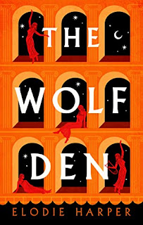 Review: The Wolf Den by Elodie Harper