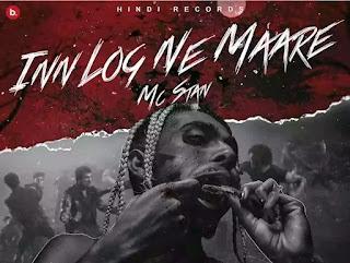 MC Stan - Inn Log Ne Maare Lyrics