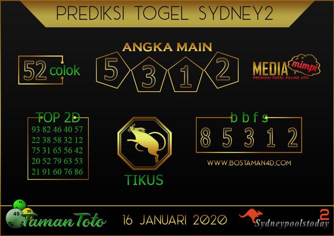 Prediksi Togel SYDNEY 2 TAMAN TOTO 16 JANUARI 2020