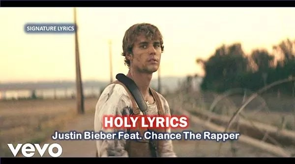HOLY LYRICS JUSTIN BIEBER - Ft Chance The Rapper