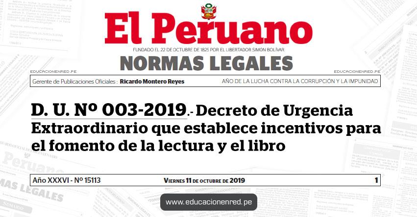 D. U. Nº 003-2019 - Decreto de Urgencia Extraordinario que establece incentivos para el fomento de la lectura y el libro