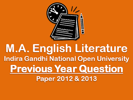 Learning Skills: Free Previous Years Question Papers for M.A. English IGNOU 2013 & 2012