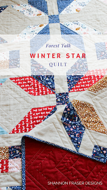 Q2 2018 Finish-A-Long | Shannon Fraser Designs | Forest Talk Winter Star Quilt