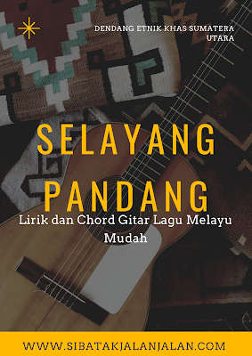lirik dan chord selayang pandang melayu kunci gitar mudah