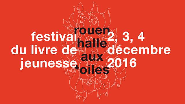 Festival du livre de jeunesse 2016 de rouen