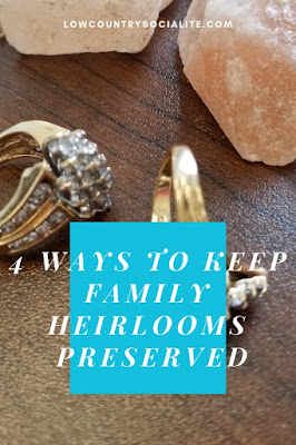 4 Ways to Keep Family Heirlooms Preserved, Low Country Socialite, Plus Size Blogger, Savannah Georgia, Hinesville Georgia