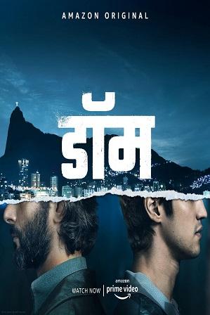 Dom Season 1 Full Hindi Dual Audio Download 480p 720p All Episodes [ हिंदी + English ]